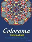 Colorama Coloring Book: Relaxation & Stress Relieving Patterns Cover Image