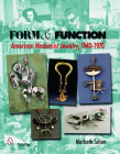Form & Function: American Modernist Jewelry, 1940-1970 Cover Image