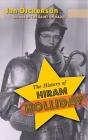 The History of Hiram Holliday (hardback) Cover Image