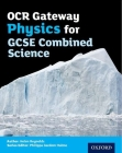 OCR Gateway Physics for GCSE Combined Science Student Book Cover Image