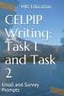 CELPIP Writing Task 1 and Task 2: Email and Survey Prompts Cover Image
