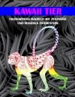 Kawaii Tier - Einzigartiges Malbuch mit Zentangle- und Mandala-Tiermustern Cover Image