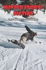 Winter Sports Fiction_ Stories Between Two Snowboarders: Short Stories About Skiing Cover Image