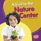 A Visit to the Nature Center Cover Image
