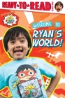 Welcome to Ryan's World!: Ready-to-Read Level 1 Cover Image