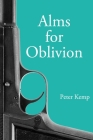 Alms for Oblivion: Sunset on the Pacific War Cover Image