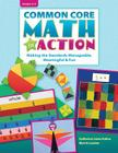 Common Core Math in Action, Grades 3-5: Making the Standards Manageable, Meaningful & Fun Cover Image