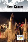 Hate Groups (Current Controversies) Cover Image