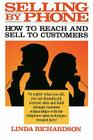 Selling by Phone: How to Reach and Sell to Customers in the Nineties Cover Image