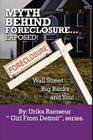 Myth Behind Foreclosure, Wall Street, Big Banks and You! Cover Image