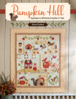 Pumpkin Hill: Appliqué a Whimsical Quilter's Tale Cover Image