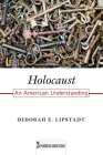 Holocaust: An American Understanding (Key Words in Jewish Studies #7) Cover Image