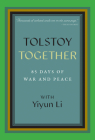 Tolstoy Together: 85 Days of War and Peace with Yiyun Li Cover Image