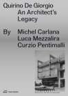 Quirino De Giorgio: An Architect's Legacy Cover Image
