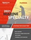 2021 Florida Marine Specialty Contractor Exam Prep: Study Review & Practice Exams Cover Image