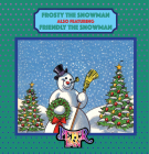 Frosty the Snowman: Featuring Friendly the Snowman Cover Image