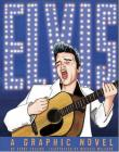 Elvis: A Graphic Novel (American Graphic) Cover Image