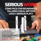 Serious Work Cómo Facilitar Reuniones & Talleres Con El Método Lego(r) Serious Play(r) Cover Image