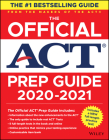 The Official ACT Prep Guide 2020 - 2021, (Book + 5 Practice Tests + Bonus Online Content) Cover Image