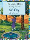 The Magic Horse: English-Urdu Edition Cover Image