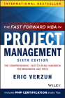 The Fast Forward MBA in Project Management: The Comprehensive, Easy-To-Read Handbook for Beginners and Pros Cover Image