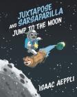 Juxtapose and Sarsaparilla Jump to The Moon Cover Image