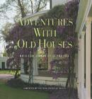 Adventures with Old Houses Cover Image