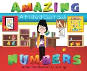 Amazing Numbers: A Find and Count Book Cover Image