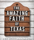 The Amazing Faith of Texas: Common Ground on Higher Ground Cover Image