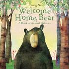 Welcome Home, Bear: A Book of Animal Habitats Cover Image
