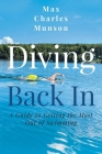 Diving Back In: A Guide to Getting the Most Out of Swimming Cover Image