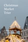 Christmas Market Trier Cover Image