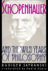 Schopenhauer and the Wild Years of Philosophy Cover Image