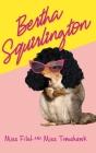Bertha Squirlington Cover Image
