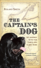The Captain's Dog: My Journey with the Lewis and Clark Tribe (Lewis & Clark Expedition) Cover Image