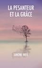 La Pesanteur et la Grâce Cover Image