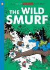 The Smurfs #21: The Wild Smurf (The Smurfs Graphic Novels #21) Cover Image