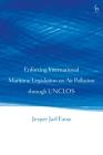 Enforcing International Maritime Legislation on Air Pollution through UNCLOS Cover Image