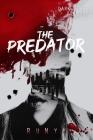 The Predator: A Dark Contemporary Mafia Romance (Dark Verse #1) Cover Image