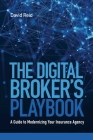 The Digital Broker's Playbook: A Guide to Modernizing Your Insurance Agency Cover Image