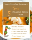 Mixed Bean And Vegetable Soup - 5 Delicious Recipes To Try - Ingredients Procedure - Gold Orange Yellow Brown Abstract Cover Image