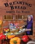 Breaking Bread Around the World Cover Image