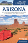 Best Tent Camping: Arizona: Your Car-Camping Guide to Scenic Beauty, the Sounds of Nature, and an Escape from Civilization Cover Image