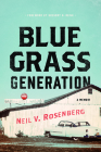Bluegrass Generation: A Memoir (Music in American Life) Cover Image