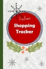 Online Shopping Tracker: Keep track of your online purchases, Shopping Expense Tracker Personal Log Book Christmas Cover (Vol. #4) Cover Image