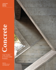 Concrete: Case Studies in Conservation Practice (Conserving Modern Heritage) Cover Image
