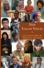 New Italian Voices: Transcultural Writing in Contemporary Italy (Italica Press Modern Italian Fiction) Cover Image