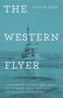 The Western Flyer: Steinbeck's Boat, the Sea of Cortez, and the Saga of Pacific Fisheries Cover Image