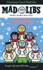 Christmas Carol Mad Libs: Stocking Stuffer Mad Libs Cover Image