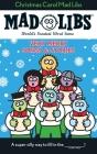 Christmas Carol Mad Libs: Stocking Stuffer Mad Libs Cover Image